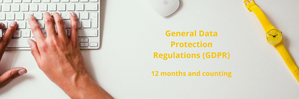 GDPR - 12 months and counting